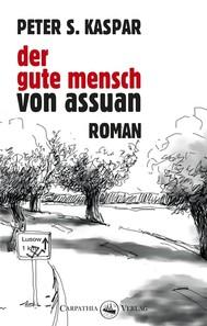 Der gute Mensch von Assuan - copertina