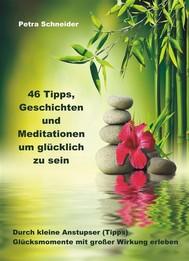 46 Tipps, Geschichten und Meditationen um glücklich zu sein - copertina