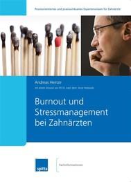 Burn-out und Stressmanagement bei Zahnärzten - copertina