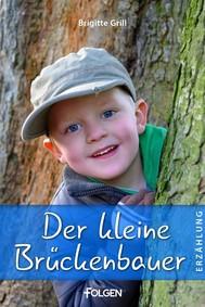 Der kleine Brückenbauer - copertina