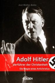 Adolf Hitler - Verführer der Christenheit - copertina