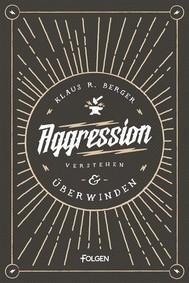 Aggression verstehen und überwinden - copertina