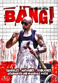 BÄNG! Skurriles - Absurdes - Tödliches - copertina
