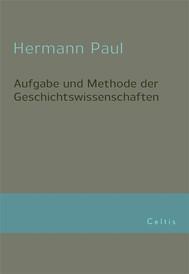 Aufgabe und Methode der Geschichtswissenschaft - copertina