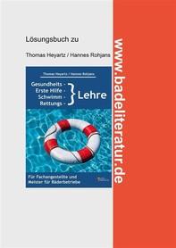 Gesundheits-, Erste Hilfe-, Schwimm- und Rettungslehre Lösungsbuch - Librerie.coop