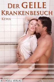 Der GEILE Krankenhausbesuch - copertina