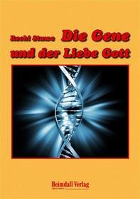 Die Gene und der Liebe Gott - Librerie.coop