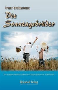 Die Sonntagsbrüder - Librerie.coop