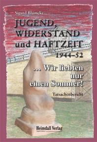 Jugend, Widerstand und Haftzeit 1944-52 - Librerie.coop