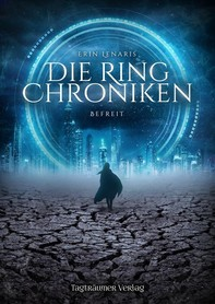 Die Ring Chroniken 2 - Befreit - Librerie.coop