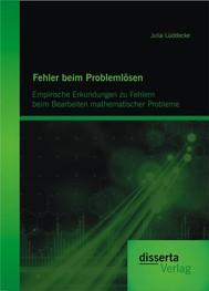Fehler beim Problemlösen: Empirische Erkundungen zu Fehlern beim Bearbeiten mathematischer Probleme - copertina