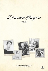 Leanne  Payne * 1932 - Librerie.coop