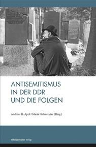 Antisemitismus in der DDR und die Folgen - copertina