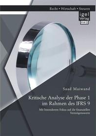 Kritische Analyse der Phase 1 im Rahmen des IFRS 9: Mit besonderem Fokus auf die finanziellen Vermögenswerte - Librerie.coop