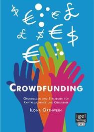 Crowdfunding: Grundlagen und Strategien für Kapitalsuchende und Geldgeber - copertina