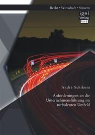 Anforderungen an die Unternehmensführung im turbulenten Umfeld - copertina