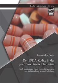Der EFPIA-Kodex in der pharmazeutischen Industrie: Implementierung eines Controllingsystems zur Sicherstellung seiner Einhaltung - copertina
