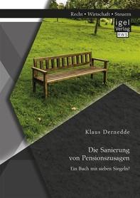 Die Sanierung von Pensionszusagen. Ein Buch mit sieben Siegeln? - Librerie.coop