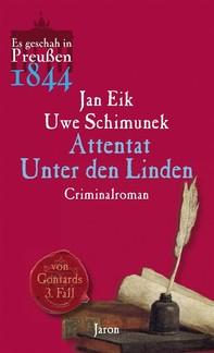 Attentat Unter den Linden - Librerie.coop