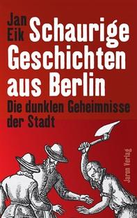 Schaurige Geschichten aus Berlin - Librerie.coop