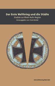 Der Erste Weltkrieg und die Städte - copertina
