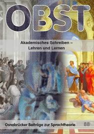 Akademisches Schreiben – Lehren und Lernen - copertina