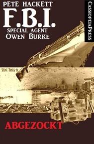Abgezockt (FBI Special Agent) - copertina