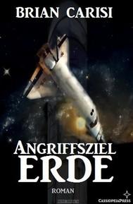 Angriffsziel Erde (Science Fiction Abenteuer) - copertina