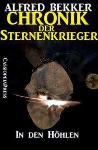 Chronik der Sternenkrieger 15 - In den Höhlen (Science Fiction Abenteuer) - Librerie.coop