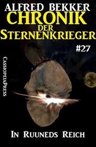 Chronik der Sternenkrieger 27: In Ruuneds Reich (Science Fiction Abenteuer) - Librerie.coop