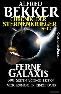 Ferne Galaxis (Chronik der Sternenkrieger 9-12, Sammelband - 500 Seiten Science Fiction Abenteuer) - Librerie.coop