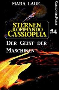 Sternenkommando Cassiopeia 4: Der Geist der Maschinen (Science Fiction Abenteuer) - Librerie.coop