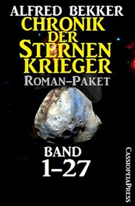 Chronik der Sternenkrieger, Roman-Paket: Band 1-27 (Science Fiction Abenteuer) - Librerie.coop