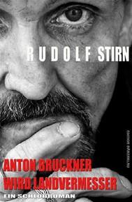 Anton Bruckner wird Landvermesser - copertina