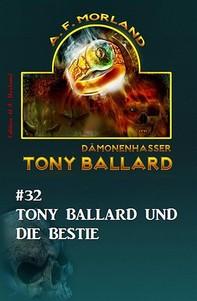 Tony Ballard #32: Tony Ballard und die Bestie - Librerie.coop