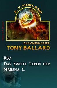 Tony Ballard #37: Das zweite Leben der Marsha C. - Librerie.coop