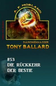 Tony Ballard #53: Die Rückkehr der Bestie - Librerie.coop