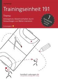 Antizipatives Abwehrverhalten durch Herausfangen von Bällen trainieren (TE 191) - copertina