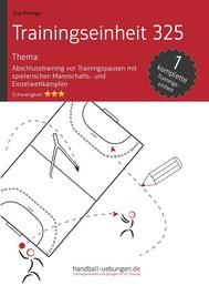 Abschlusstraining vor Trainingspausen mit spielerischen Mannschafts- und Einzelwettkämpfen (TE 325) - copertina