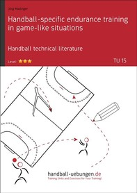 Handball-specific endurance training in game-like situations (TU 15) - Librerie.coop