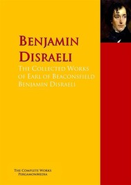 The Collected Works of Earl of Beaconsfield Benjamin Disraeli - copertina