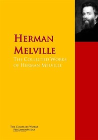 The Collected Works of Herman Melville - Librerie.coop