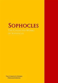 The Collected Works of Sophocles - Librerie.coop