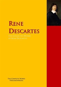 The Collected Works of Rene Descartes - Librerie.coop