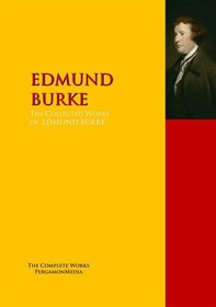 The Collected Works of EDMUND BURKE - Librerie.coop