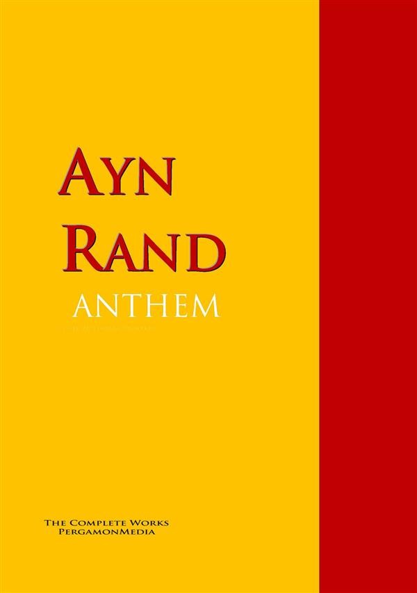 the unspeakable word i in anthem a book by ayn rand