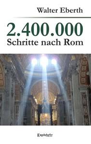 2.400.000 Schritte nach Rom - copertina