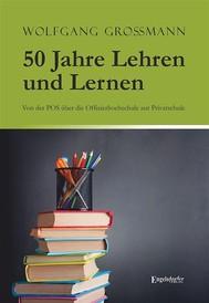 50 Jahre Lehren und Lernen - copertina
