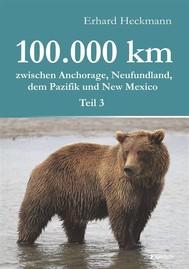 100.000 km zwischen Anchorage, Neufundland, dem Pazifik und New Mexico - Teil 3 - copertina