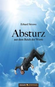 Absturz aus dem Reich der Worte - copertina